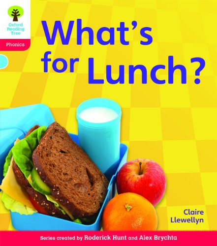 Oxford Reading Tree: Level 4: Floppy's Phonics Non-Fiction: What's for Lunch?