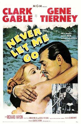 Never Let Me Go / Hе отпускай меня (1953)