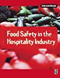 img - for Food Safety in the Hospitality Industry book / textbook / text book