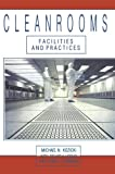 img - for Cleanrooms: Facilities and Practices book / textbook / text book