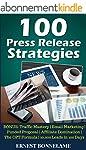 100 Press Release Strategies: BONUS:...