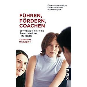 Führen, Fördern, Coachen: So entwickeln Sie die Potenziale Ihrer Mitarbeiter