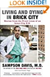 Living and Dying in Brick City: Stori...