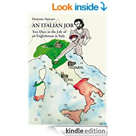 An Italian Job. Two Days in the Life of an Englishman in Italy