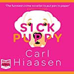Sick Puppy | Carl Hiaasen