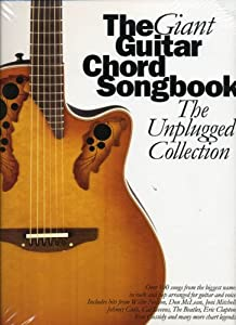 The Giant Chord Songbook: The Unplugged Collection