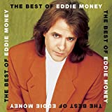 Songtexte von Eddie Money - The Best of Eddie Money