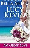 No Other Love (A Walker Island Romance) (Volume 2)