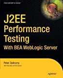 img - for J2ee Performance Testing by Zadrozny, Peter, Aston, Philip, Osborne, Ted (2003) Paperback book / textbook / text book