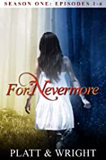 ForNevermore, Season One