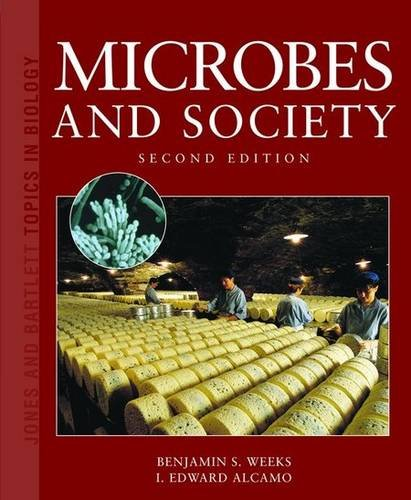 Microbes and Society: Second Edition (Jones and Bartlett...