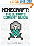 Minecraft: Ultimate Guide to Combat -...