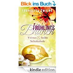 Fr�hlingsbrunch - Verrat & hei�e Schokolade (Brunch-Reihe 2)