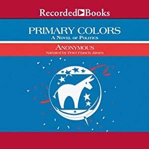 Primary Colors Audiobook