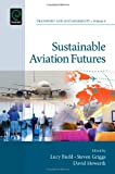 img - for Sustainable Aviation Futures (Transport and Sustainability) book / textbook / text book