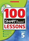 img - for 100 Smartboard Lessons for Year 5 book / textbook / text book