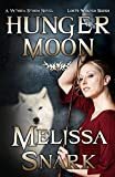 img - for Hunger Moon: A Victoria Storm Novel (Loki's Wolves Book #2) book / textbook / text book
