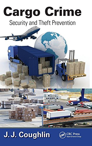 Cargo Crime: Security and Theft Prevention