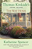 The Way Home: Thomas Kinkade's Angel Ialand (Thomas Kinkade's Angel Island)
