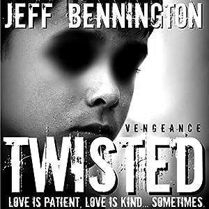 Twisted Vengeance Audiobook