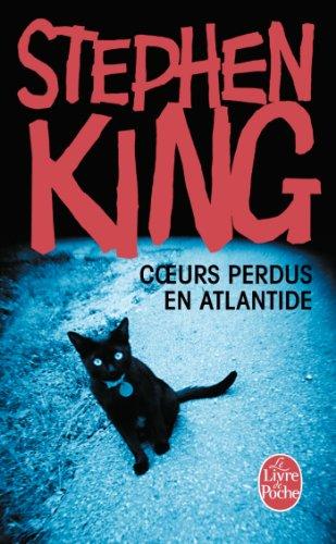 Stephen King - Coeurs perdus en Atlantide