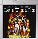 Wind Earth & Fire Let's Groove: the Best of