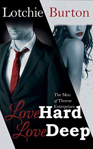 Love Hard, Love Deep by Lotchie Burton ebook deal