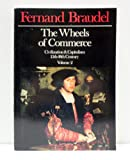 The Wheels of Commerce (0060150912) by Fernand Braudel