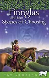 Finnglas and the Stones of Choosing (Pangur Ban) Fay Sampson
