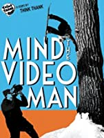 Mind the Video Man [HD]