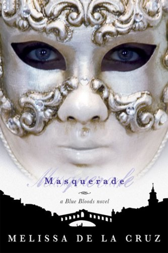 Image for Masquerade (Blue Bloods, Book 2)