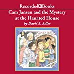 Cam Jansen and the Mystery at the Haunted House | David Adler