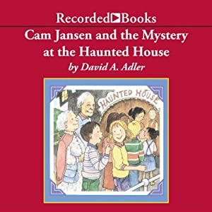 Cam Jansen and the Mystery at the Haunted House | [David Adler]