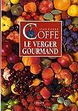 echange, troc Jean-Pierre Coffe - Le verger gourmand