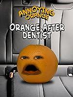Annoying Orange After Dentist (David After Dentist Parody)