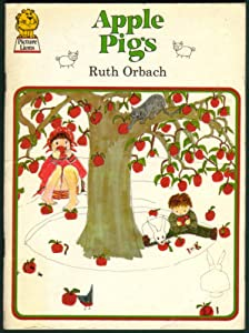 Apple pigs picture lions s ruth orbach for Apple 300 picture book