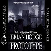 Prototype | [Brian Hodge]