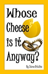 Whose Cheese is it Anyway?