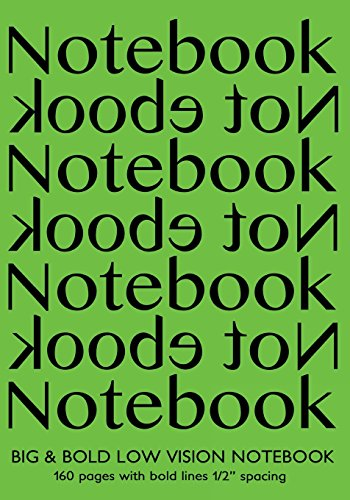 Big & Bold Low Vision Notebook 160 Pages with Bold Lines 1 Inch Spacing: Notebook Not Ebook 7