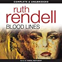 Blood Lines (       UNABRIDGED) by Ruth Rendell Narrated by Nigel Anthony