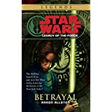 Betrayal: Star Wars (Legacy of the Force) (Star Wars: Legacy of the Force - Legends) ~ Aaron Allston