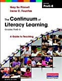 img - for The Continuum of Literacy Learning, Grades PreK-8, Second Edition: A Guide to Teaching book / textbook / text book