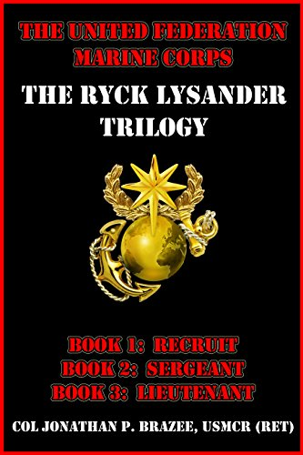 The United Federation Marine Corps: The Ryck Lysander Trilogy PDF