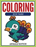 Coloring Book Pages Animals Edition:...