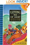 Letting Go of Debt: Growing Richer On...