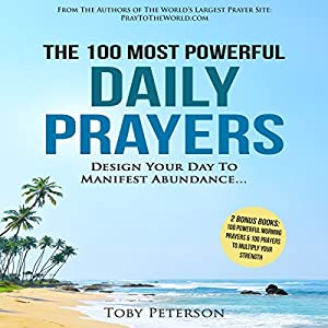 The 100 Most Powerful Daily Prayers Audiobook