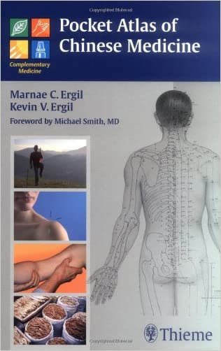 Pocket Atlas of Chinese Medicine written by Marnae Ergil