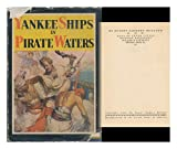 img - for Yankee ships in pirate waters book / textbook / text book