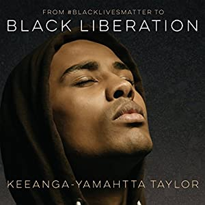 From #BlackLivesMatter to Black Liberation Audiobook