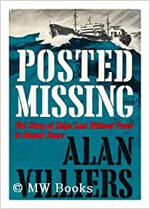 Posted Missing: The Story of Ships Lost Without Trace in Recent Years